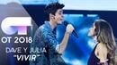VIVIR JULIA y DAVE Gala 4 OT 2018