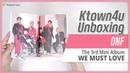Unboxing ONF 3rd mini album [WE MUST LOVE] 온앤오프 언박싱 Kpop Ktown4u