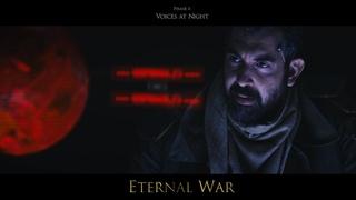 Eternal War - Phase 1: Voices at Night