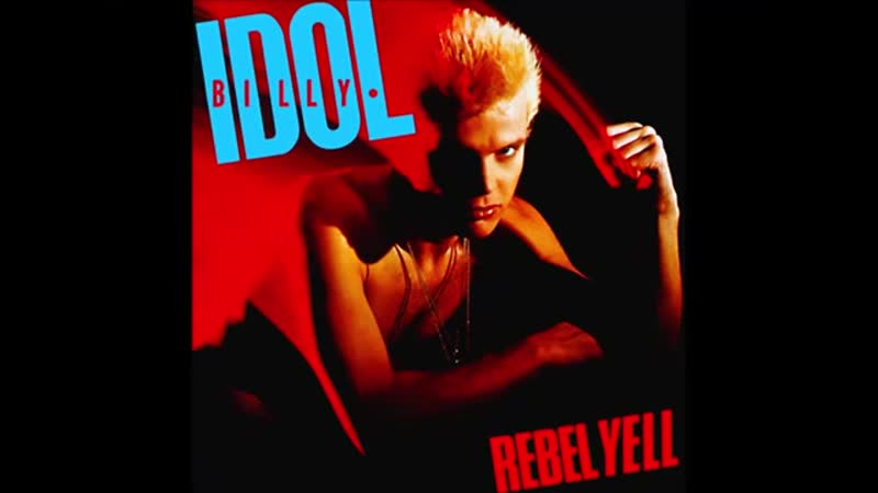 Billy_Idol_Rebel_Yell_Vinyl_LP_Rip__side_1__Lossless_Upload_.mp4