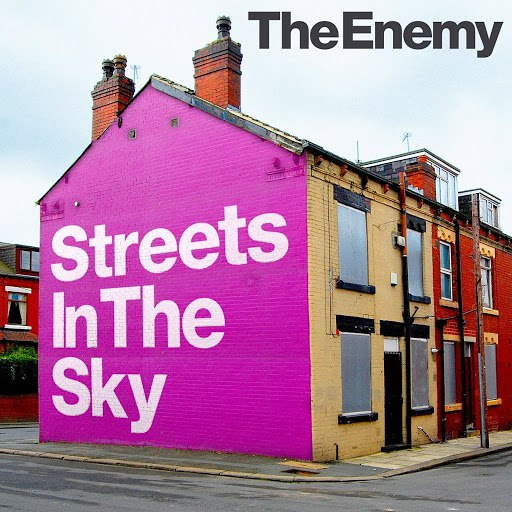 The Enemy альбом Streets in the Sky