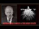 Robert David Steele - THE DEEP STATE STARTS ENDS WITH THE ROTHSCHILD FAMILY
