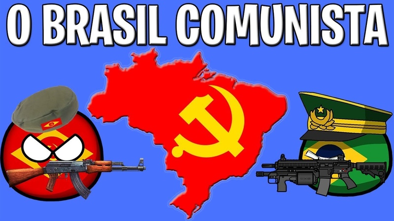 COMO SERIA O BRASIL COMUNISTA / HISTÓRIA / GEOGRAFIA