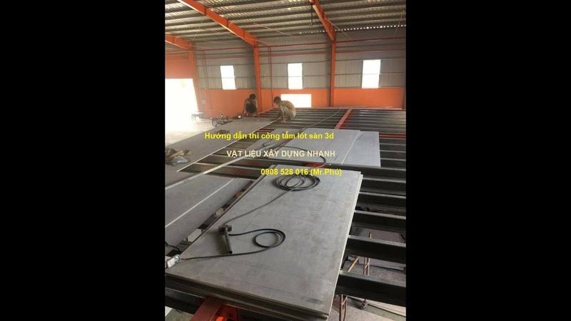 Cách thi công tấm lót sàn 3d - ván xi măng nhẹ, sàn giả đúc nhà xưởng, nhà trọ chống cháy chịu nước