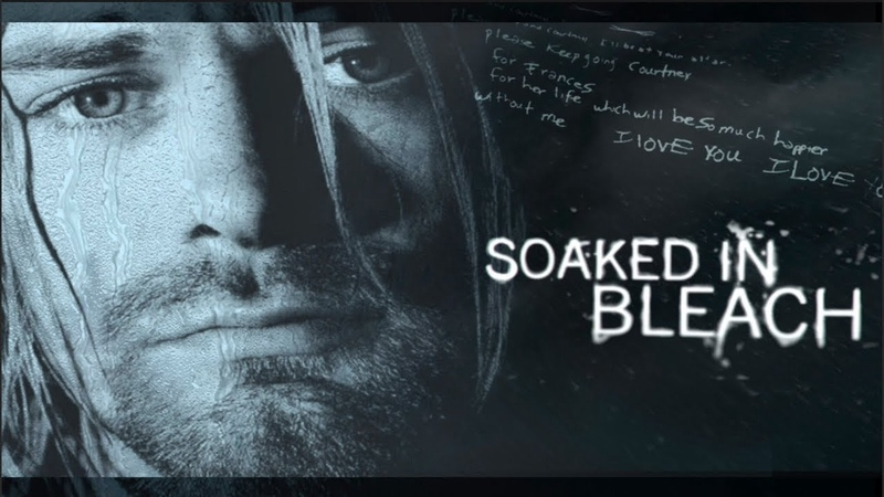 SOAKED IN BLEACH 2015 - Film Documantary About The Death Of KURT COBAIN