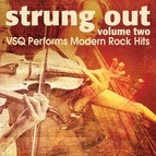 Vitamin String Quartet альбом Strung Out, Vol. 2: VSQ Performs Modern Rock Hits