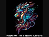 DeeJay Dan - This Is MELODIC DUBSTEP 11 2018