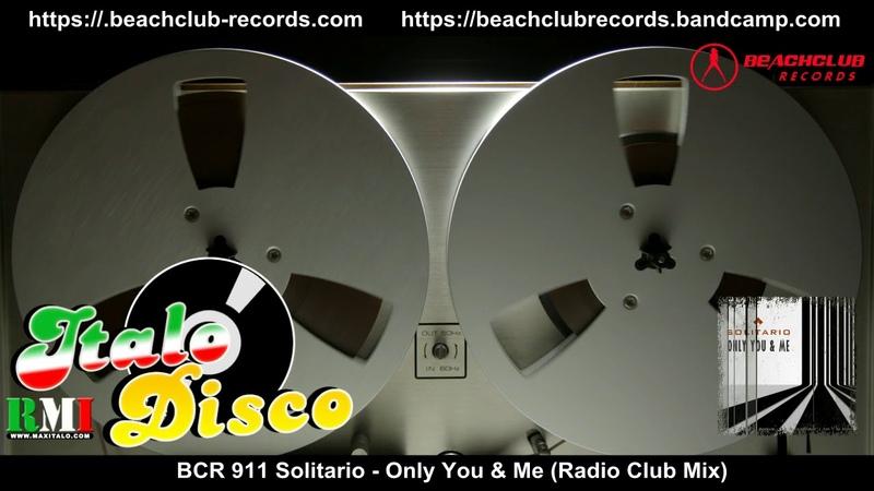 Solitario - Only You Me (Radio Club Mix)(Italo Disco 2017)