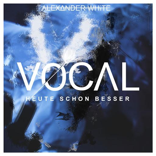 Vocal альбом Heute schon besser