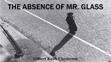 Learn English Through Story - The Absence of Mr Glass by Gilbert Keith Chesterton