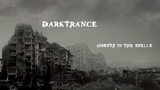DARKTRANCE - Ghosts In The Shells (2008) Full Album Official (Dark Metal Depressive Black Metal)