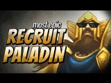 most epic recruit paladin