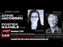 Ep. 349 FADE to BLACK Jimmy Church w/ Annie Jacobsen, Foster Gamble: DARPA/Thrive, LIVE on air