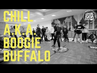 CHILL a.k.a. BOOGIE BUFFALO | BATTLE EDITON | 2018