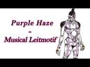 Fugo Purple Haze JJBA Musical Leitmotif