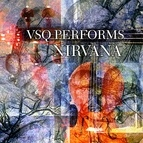 Vitamin String Quartet альбом VSQ Performs Nirvana