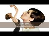 Barbra Streisand &amp Polina Semionova - Quiet Night