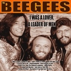 bee gees альбом I Was a Lover, a Leader of Men
