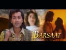 Сезон дождей \ Barsaat
