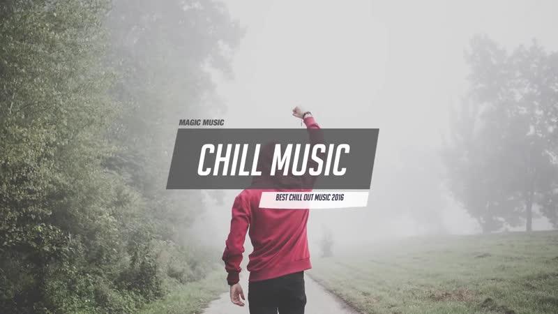 Best Chill Mix 2016 ( Chill Trap _u0026 Bass, RnB) ♥ Farewell, Summer!