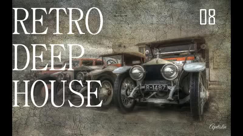 RETRO-DEEP-HOUSE-N08-Best-Hits-Mix-by-Apelislin