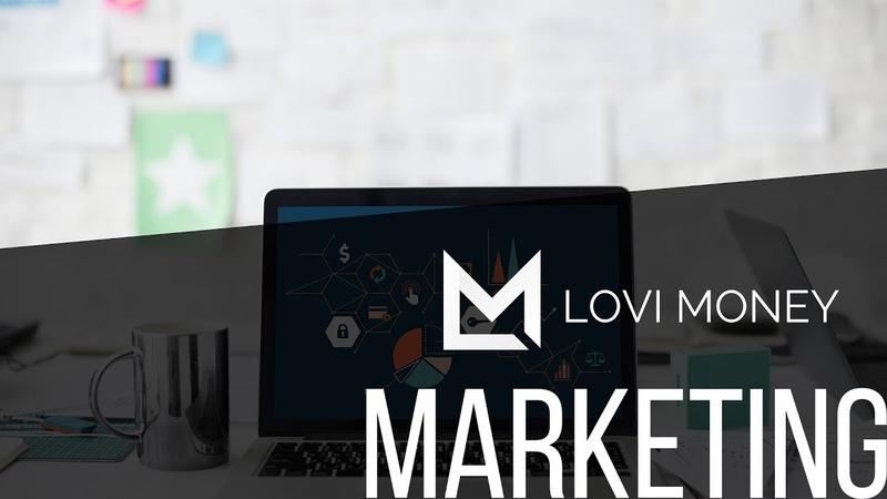 Lovi Money | Маркетинг Multi