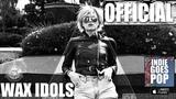 Wax Idols - Original Sin (INXS) Indie Goes Pop