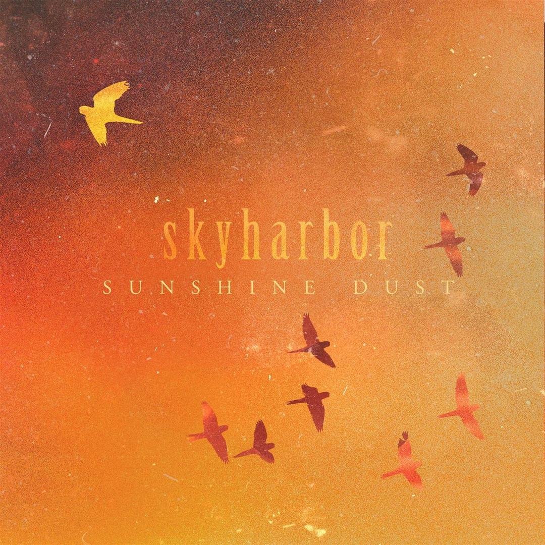 Skyharbor - Sunshine Dust [Single] (2018)
