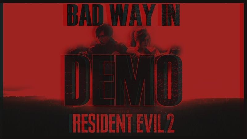 Resident Evil 2 Remake DEMO BRM Лёня и 30 минут