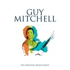 Guy Mitchell альбом The Masters Remastered