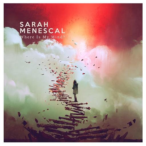 Sarah Menescal альбом Where is My Mind?