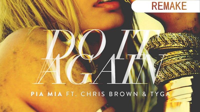 Pia Mia - Do It Again (Instrumental) (N.PRICE Remake)