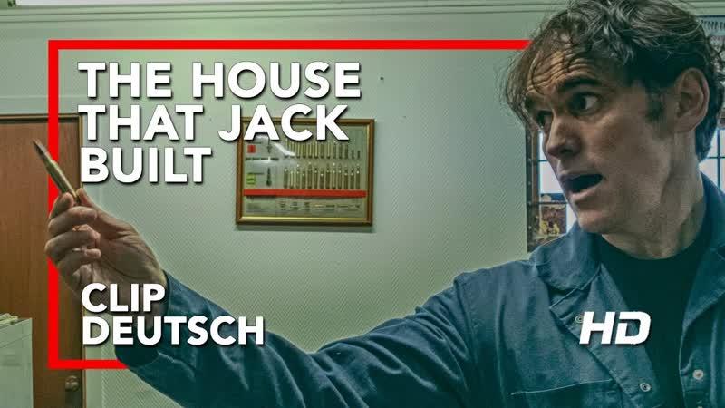 THE HOUSE THAT JACK BUILT Vollmantelgeschoss Offiziell Kinostart 29. November 2018