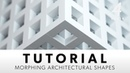 Morphing Architectural Shapes CINEMA 4D TUTORIAL