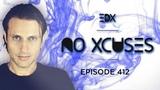 EDX - No Xcuses Episode 412