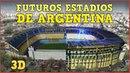 Futuros Estadios Argentinos