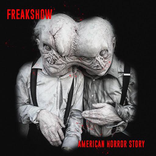 American Horror Story альбом Freakshow