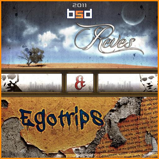 Bsd альбом Rêves & Egotrips