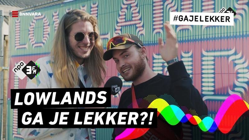 Hoe lekker gaat Donnie op op Lowlands? | Lowlands, Ga Je Lekker?! | NPO 3FM
