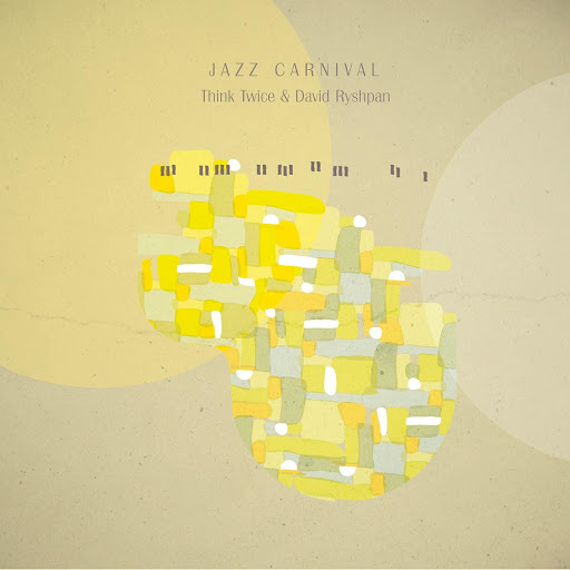 Think Twice альбом Jazz Carnival