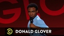 Donald Glover: Why Are There No Crazy Man Stories? - Comedy Central Presents