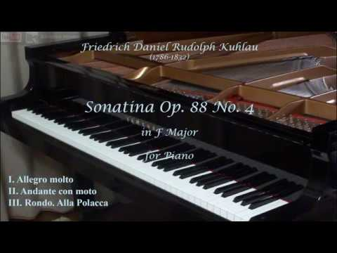 Friedrich Kuhlau: Sonatina Op. 88 No. 4, in F Major, for Piano (Complete)