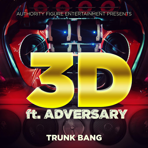 3D альбом Trunk Bang (feat. Adversary)