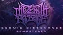 THE ZENITH PASSAGE Cosmic Dissonance Remastered Full Stream 2018