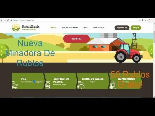 FRUITPARK Nueva Minadora De Rublos 50 Rublos Gratis Por Registrarte