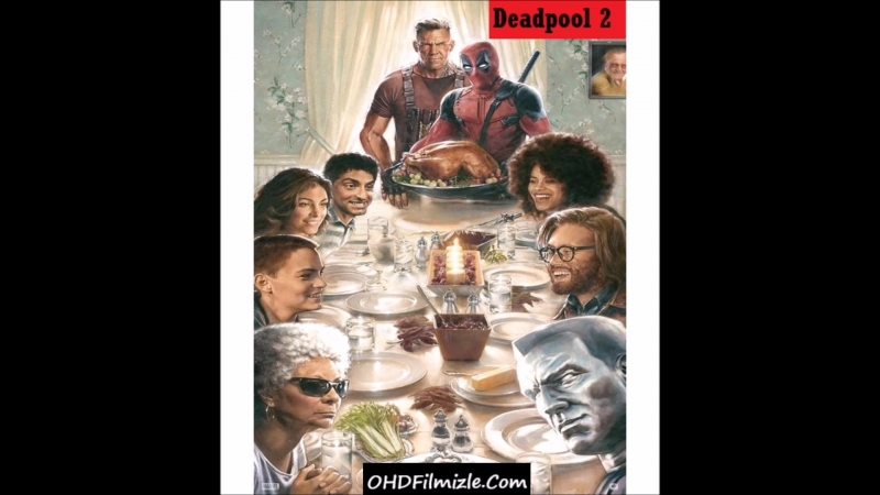 Deadpool 2 Full HD Türkçe Dublaj izle