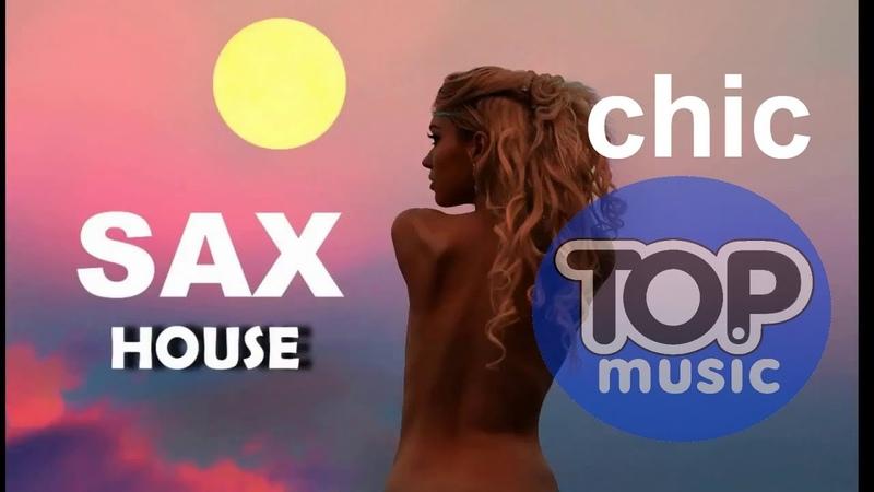 Sax House Summer Chill Saxophone Chillout Top Music Relax Music Mix Best Dj Top ,Summer Mix