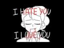 I HATE YOU, I LOVE YOU | LAMS | Hamilton Animatic