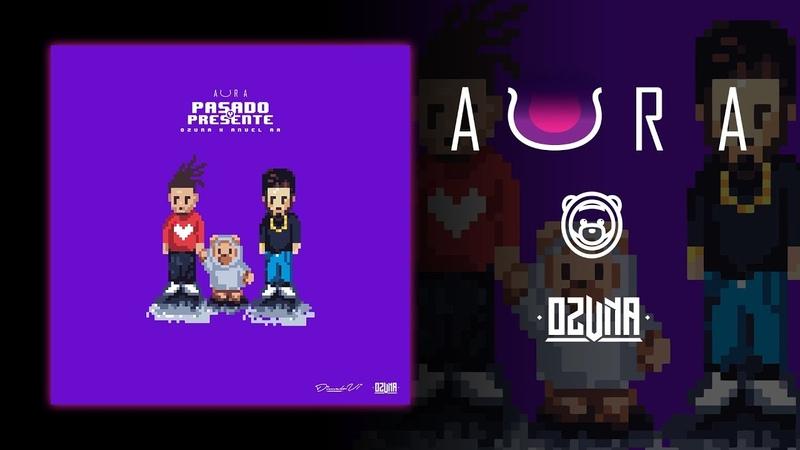 Ozuna - Pasado y Presente (Feat. Anuel AA) (Audio Oficial)
