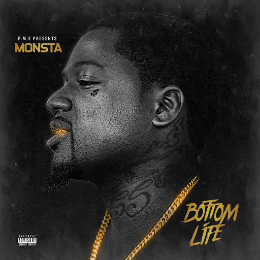 MONSTA альбом Bottom Life